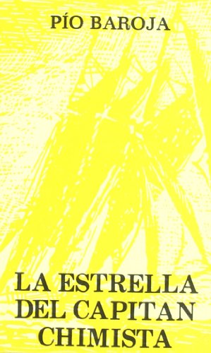 9788470350375: Estrella Del Capitan Chimista,La (Caro