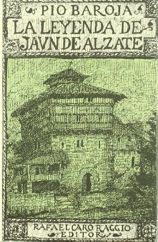 9788470350832: LA LEYENDA DE JAUN DE ALZATE PIO BAROJA