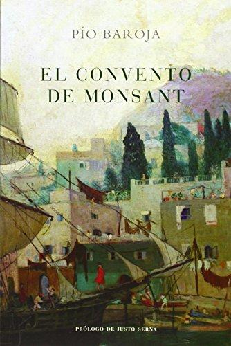 El convento de Montsant (Paperback): Pio Baroja