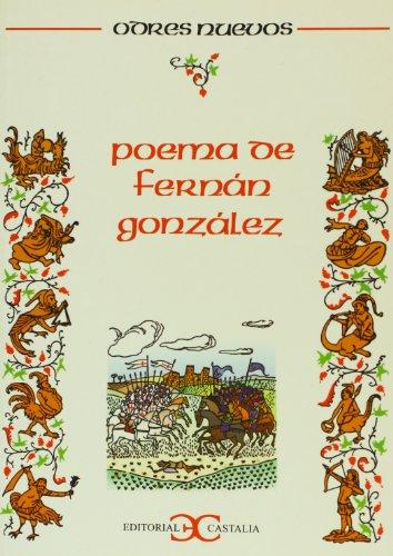 Poema de Fernán González. Texto íntegro en versión de Emilio Alarcos ...