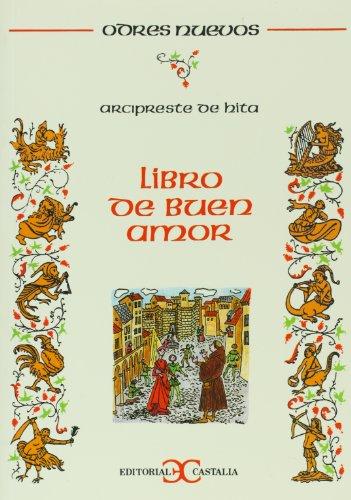 Libro de Buen Amor (Odres nuevos): de Hita Arcipreste,