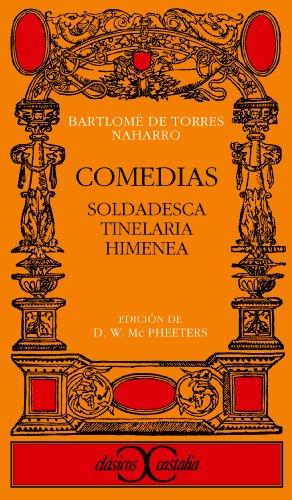 Comedias : Soldadesca: Torres Naharro, Bartolome de