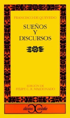 9788470390302: Suenos y Discursos (Clasicos Castalia) (Spanish Edition)