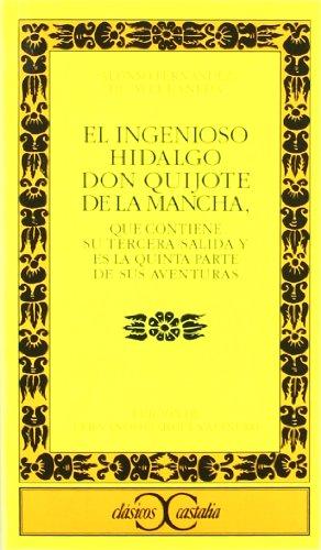El Ingenioso Hidalgo Don Quijote Dela Mancha: Fernandez De Avellaneda,