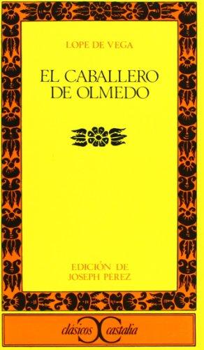 9788470390548: El caballero de Olmedo . (CLASICOS CASTALIA. C/C.)