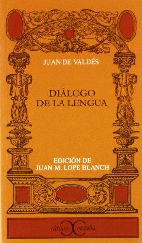 9788470390739: Diálogo de la lengua . (CLASICOS CASTALIA. C/C.)