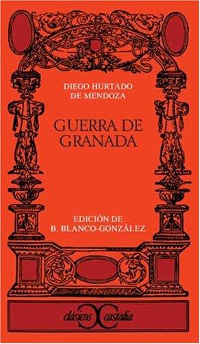 9788470390999: Guerra de Granada . (CLASICOS CASTALIA. C/C.)