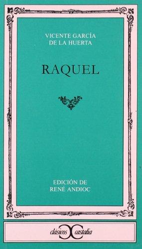 9788470391033: Raquel . (CLASICOS CASTALIA. C/C.)