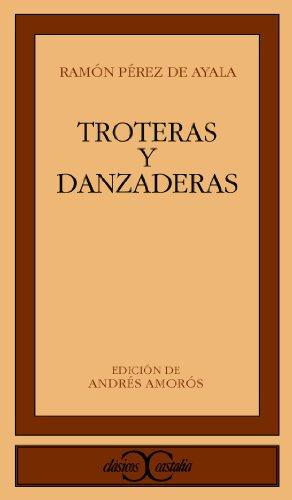 9788470391477: Troteras y danzaderas (Clasicos Castalia) (Spanish Edition)