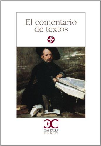 9788470391514: El Comentario de Textos I (Spanish Edition)