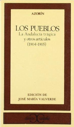 Pueblos, Los - La Andalucia Tragica y: Azorin