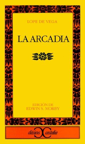 9788470391880: Arcadia (Clasicos Castalia ; 63) (Spanish Edition)