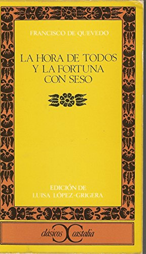 9788470392177: La hora de todos y la fortuna con seso (CLASICOS CASTALIA. C/C.)