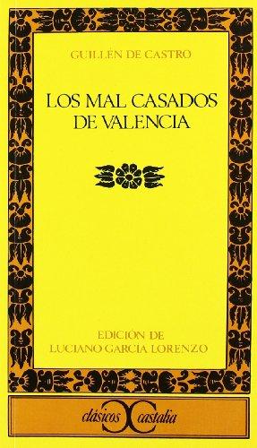 9788470392245: Los mal casados de Valencia (Clásicos Castalia) (Spanish Edition)