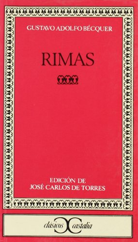 9788470392368: Rimas, Becquer (Clasicos Castalia) (Clasicos Castalia / Castalia Classics) (Spanish Edition)