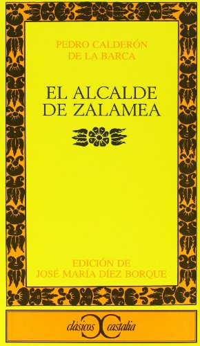 9788470392375: El alcalde de Zalamea . (CLASICOS CASTALIA. C/C.)