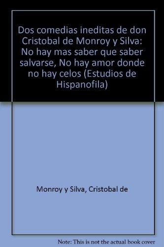 Dos Comedias Ineditas de Don Cristobal de: Manuel R. Bem