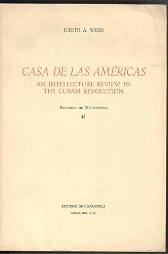 9788470392665: Casa de las Américas: An intellectual review in the Cuban revolution (Estudios de Hispanófila ; 44)