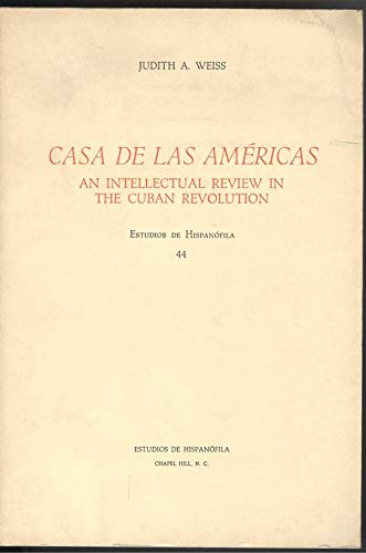 9788470392665: Casa de las Americas: An intellectual review in the Cuban revolution (Estudios de Hispanofila ; 44)