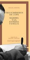 9788470392696: Tres sombreros de copa. Maribel y la extraña familia . (CLASICOS CASTALIA. C/C.)