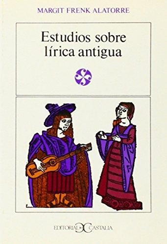 9788470392702: Estudios sobre lírica antigua . (LITERATURA Y SOCIEDAD. L/S.)