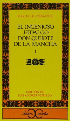 El ingenioso hidalgo don Quijote de la: Miguel de Cervantes