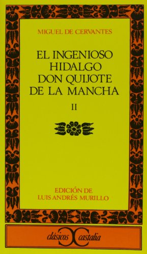 9788470392863: El ingenioso hidalgo don Quijote de la Mancha. Vol. 2 (Clasicos Castalia) (Spanish Edition)