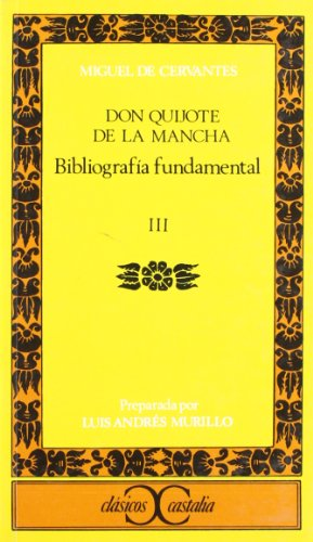 9788470392870: Bibliografia fundamental sobre Don Quijote (Clasicos Castalia) (Spanish Edition)
