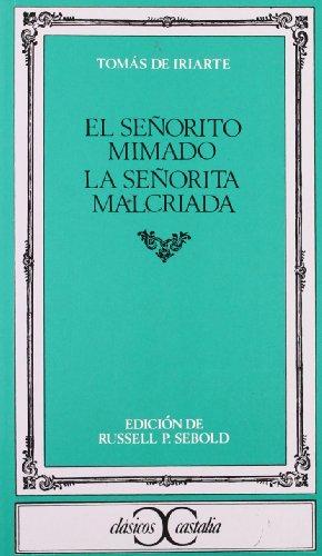 9788470392948: El Senorito Mimado/La Senorita Malcriada (Spanish Edition)