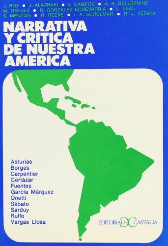 9788470392955: Narrativa y crítica de nuestra América . (LITERATURA Y SOCIEDAD. L/S.)