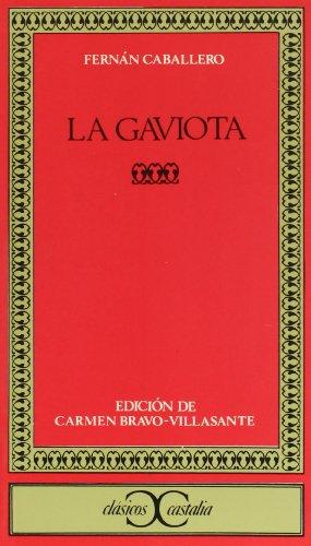 9788470393075: La Gaviota . (CLASICOS CASTALIA. C/C.)