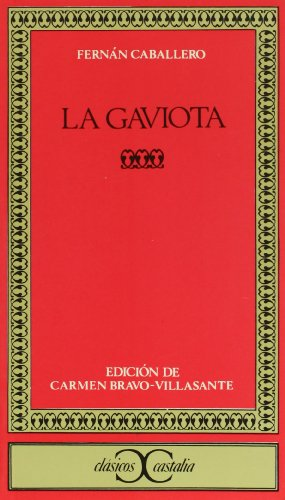 9788470393075: La gaviota (Clasicos Castalia) (Clásicos Castalia) (Spanish Edition)