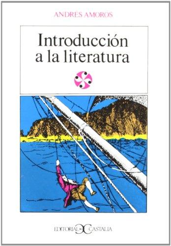 9788470393242: Introduccion a la Literatura (Literatura y Sociedad) (Spanish Edition)