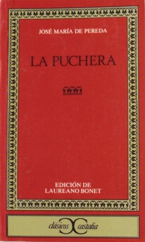 9788470393587: La puchera (Clasicos Castalia) (Spanish Edition)