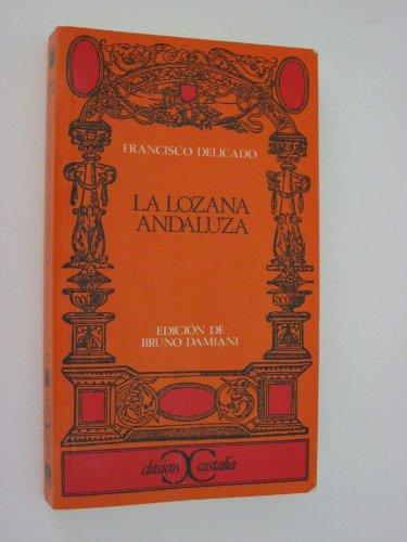 9788470393693: La Lozana andaluza . (CLASICOS CASTALIA. C/C.)