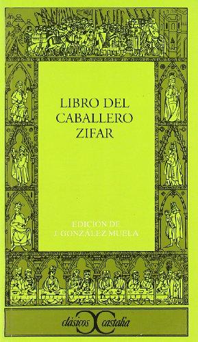 9788470393969: El libro del caballero Zifar (Clasicos Castalia) (Spanish Edition)