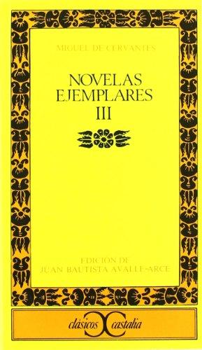 9788470394041: Novelas ejemplares, vol. 3 (Clasicos Castalia) (Fiction, Poetry & Drama) (Spanish Edition)