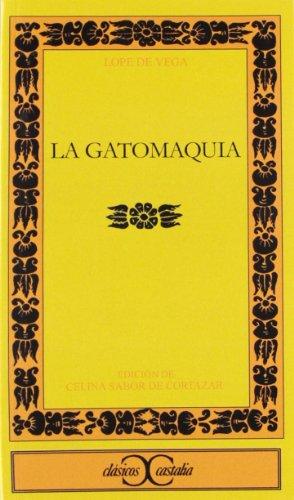 9788470394096: La Gatomaquia . (CLASICOS CASTALIA. C/C.)
