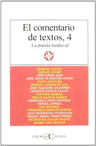9788470394102: Comentario de Textos 4 - La Poesia Medieval (Literatura y Sociedad)