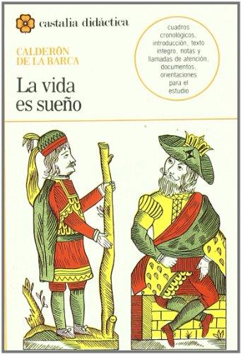 9788470394119: La Vida Es Sueno / Life is a Dream (Castalia Didactica) (Castalia didactica) (Spanish Edition) (Castalia didáctica)