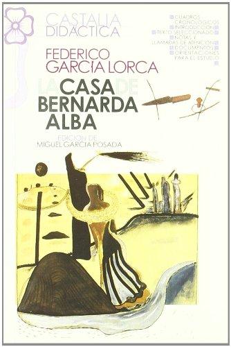 9788470394126: La casa de Bernarda Alba                                                        . (CASTALIA DIDACTICA<C.D>)