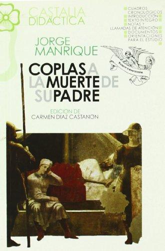 9788470394171: Coplas a la muerte de su padre . (CASTALIA DIDACTICA)
