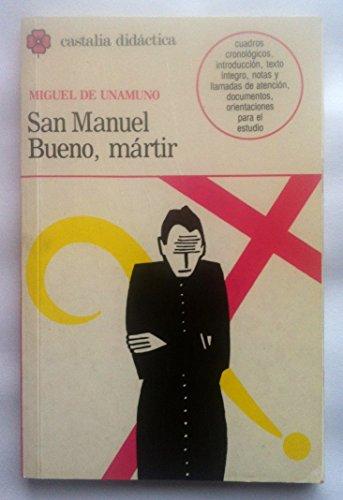 San Manuel Bueno Martir: Miguel de Unamuno