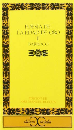 Poesia de la Edad de Oro, II.: Jose Manuel Blecua