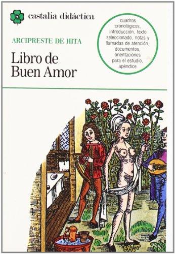 Libro de buen amor (Castalia Didactica) (Spanish: Juan Ruiz Arcipreste