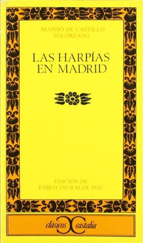 Las harpías en Madrid. Edición de Pablo: CASTILLO SOLORZANO, Alonso