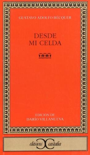9788470394522: Desde mi celda . (CLASICOS CASTALIA. C/C.)
