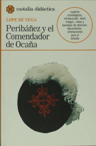 9788470394546: Peribáñez y el Comendador de Ocaña . (CASTALIA DIDACTICA. C/C.)