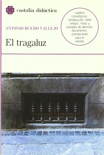 9788470394553: El tragaluz (Castalia Didactica) (Spanish Edition)