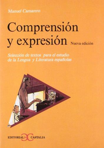 9788470394607: Comprensi?n y expresi?n (nueva edici?n) .
